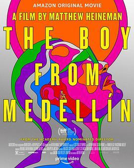 来自麦德林的男孩 The Boy from Medellín/来自麦德林的男孩